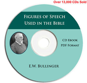 Figures-of-Speech-Used-in-the-Bible-EW-Bullinger-CD-eBook-Scripture-Commentary