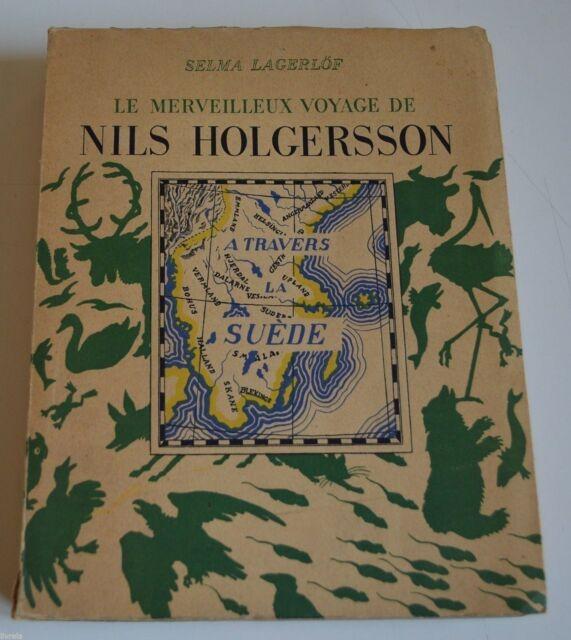 LE MERVEILLEUX VOYAGE DE NILS HOLGERSSON A TRAVERS LA SUEDE DE S LAGERLÖF