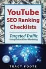 Youtube Seo Ranking Checklists: Targeted Traffic Using Online Video Marketing by Tracy Foote (Paperback / softback, 2013)