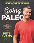 Going Paleo by Pete Evans (Paperback, 2015)