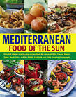 Mediterranean Cooking: A Culinary Tour of Sun-drenched Shores with Over 400 Dishes from Southern Europe by Joanna Farrow, Jacqueline Clarke (Paperback, 2003)
