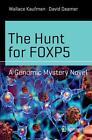 The Hunt for FOXP5 von Wallace Kaufman und David Deamer (2016, Taschenbuch)