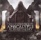 The Grand Partition, And the Abrogation of Idolatry by Success Will Write Apocalypse Across the Sky (CD, Feb-2013, Nuclear Blast)