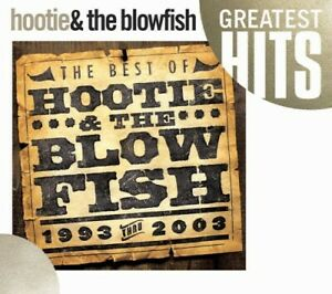 Hootie & the Blowfis - The Best Of Hootie and The Blowfish 1993-2003 [New CD] O-