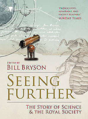 Seeing Further: The Story of Science and the Royal Society, , Good Condition Boo