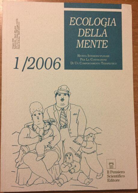 ECOLOGIA DELLA MENTE RIVISTA INTERDISCIPLINARE COMPORTAMENTO TERAPEUTICO 1/2006