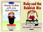 Helping Children with Low Self-Esteem & Ruby and the Rubbish Bin: Set by Margot Sunderland, Nicky Hancock (Paperback, 1999)