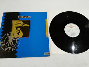 "Oh Well Remix Maxi LP vinyl Vinyl 12 "" 1989 Hispavox Spanisch Edition G VG"