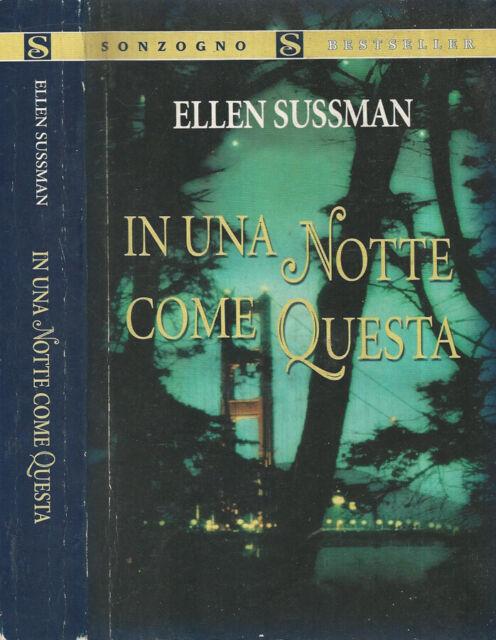 In una notte come questa. . Ellen Sussman. 2005. .
