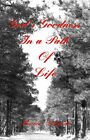 God's Goodness in a Path of Life by Maria Delgado (Paperback, 2003)