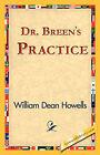 Dr. Breen's Practice by William Dean Howells (Hardback, 2006)
