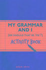 My Grammar and Activity Book von Daniel Smith (2016, Taschenbuch)