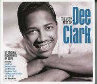 THE VERY BEST OF DEE CLARK - 2 CD BOX SET  - RAINDROPS, HEY LITTLE GIRL & MORE