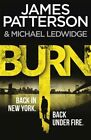 Burn by James Patterson (Paperback, 2015)