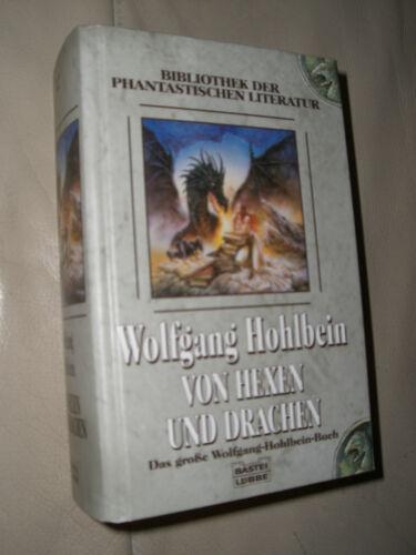 1 von 1 - Wolfgang Hohlbein: Von Hexen und Drachen (Gebundene Ausgabe)