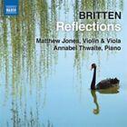 Britten: Reflections (2013)