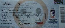 TICKET Eishockey WM 16.5.2015 Tschechien - Canada in Prag