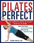 Power Pilates: The Complete Workout by Dianne Daniels (Paperback, 2003)