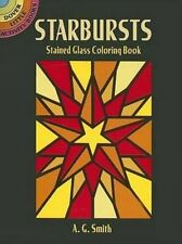 Dover Stained Glass Coloring Book Starbursts By A G Smith 2005