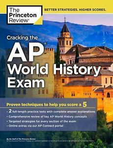 College Test Preparation: Cracking the AP World History Exam, 2018 Edition  by Princeton Review Staff (2017, Paperback)