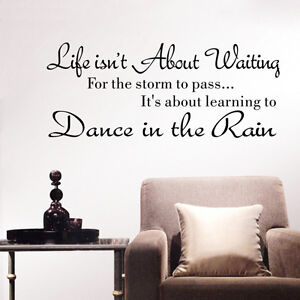 life isn t about waiting dance in the rain wall quote sticker decals