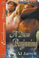 Nehalem Pack: A New Beginning Bk. 22 by A. J. Jarrett (2015, Paperback)