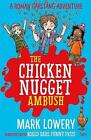 The Chicken Nugget Ambush by Mark Lowery (Paperback, 2016)