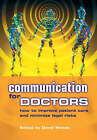 Communication for Doctors: How to Improve Patient Care and Minimize Legal Risks by Alan Gillies, David Woods (Paperback, 2003)
