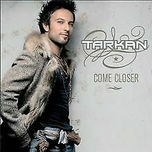 Come-Closer-von-Tarkan-CD-Zustand-gut