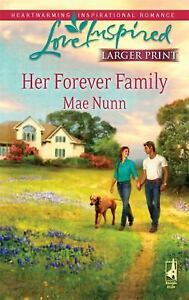 Larger-Print-Love-Inspired-Her-Forever-Family-by-Mae-Nunn-2010-Paperback-Large-Type-Mae-Nunn-2010