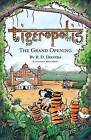 Tigeropolis - The Grand Opening: No. 2 by R. D. Dikstra (Paperback, 2016)