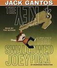 The Key That Swallowed Joey Pigza by Jack Gantos (CD-Audio, 2014)