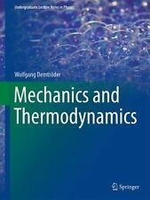 Undergraduate Lecture Notes in Physics: Mechanics and Thermodynamics by...