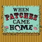 When Patches Came Home 9781425997243 by Cheryl S. Black Paperback