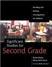 Significant Studies for Second Grade: Reading and Writing Investigations for Chi