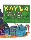 Kayla and The Christmas Monkey by K E Williamson 9781452097497 Paperback 2010