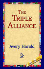 The Triple Alliance by Harold Avery (Paperback / softback, 2004)