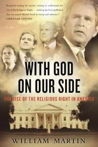 With God On Our Side: The Rise of the Religious Right in America - GOOD