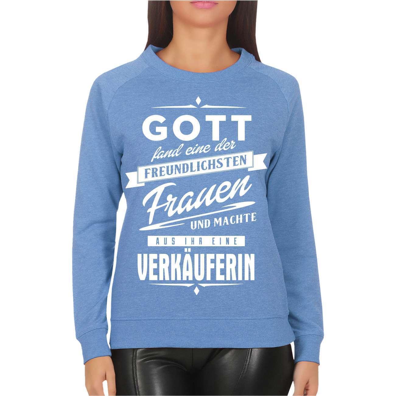 Frauen Mädchen Sweatshirt Verkäuferin Kauffrau Beruf Sprüche Geschenk Fun lustig
