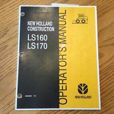 New Holland Ls160 Ls170 Skid Steer Loader Operators Manual Maintenance 86585958