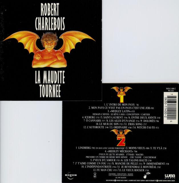 ROBERT CHARLEBOIS  la maudite tournée  LIVE 95  / 2 CD