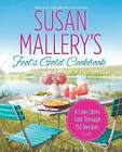 Susan Mallery's Fool's Gold Cookbook: A Love Story Told Through 150 Recipes by Susan Mallery (Paperback / softback, 2013)
