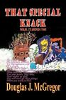 That Special Knack: A Sequel to Broken Time by Douglas J McGregor (Paperback / softback, 2014)