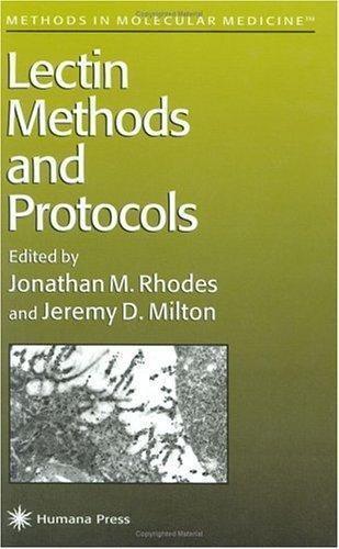 Methods in Molecular Medicine: Lectin Methods and Protocols 9 (1997, Hardcover)