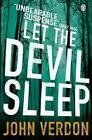 Let the Devil Sleep von John Verdon (2013, Taschenbuch)