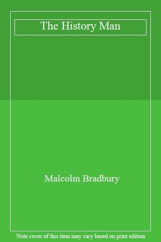 The History Man By Malcolm Bradbury. 9780330390316