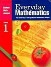 Everyday Mathematics, Grade 1, Student Math Journal: Volume 1 by Max Bell, Amy Dillard, Andy Isaacs, James McBride, UCSMP (Paperback, 2002)