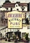 Lancashire's Historic Pubs by Peter Thomas, Chris Thomas (Paperback, 2006)