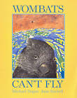 Wombats Can't Fly by Michael Dugan (Paperback, 2006)