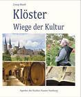 Klöster - Wiege der Kultur von Georg Rhodt (2016, Kunststoffeinband)